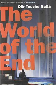 Touche Gafla - The World of the End